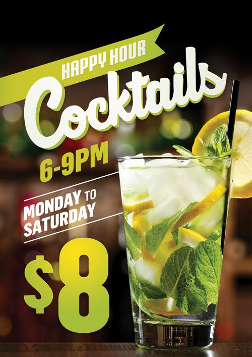 Happy Hour Cocktails $8 Monday to Saturday Special